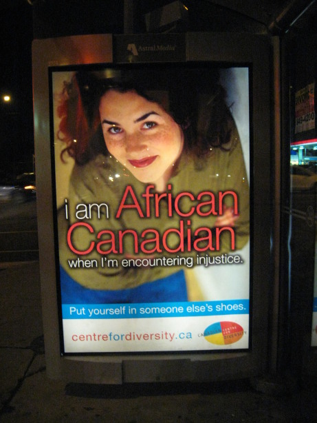 ''i am African Canadian when I'm encountering injustice. Put yourself in someone else's shoes. centrefordiversity.ca''