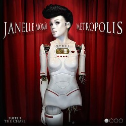 Janelle Monáe, Metropolis. Suite I, The Chase. XOOO